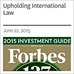 Upholding International Law | Paul Johnson