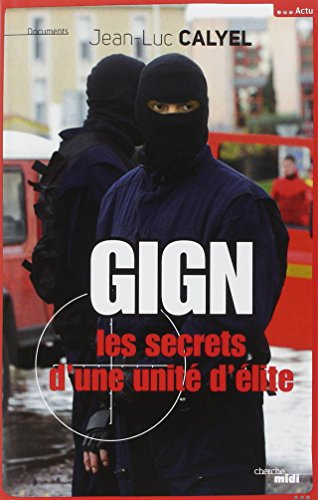 kostenlose t l charger gign les secrets d 39 une unit d 39 lite romans policiers et polars. Black Bedroom Furniture Sets. Home Design Ideas