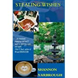 Stealing Wishes ~ Shannon Yarbrough