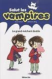 echange, troc Yann Autret - Le grand méchant double