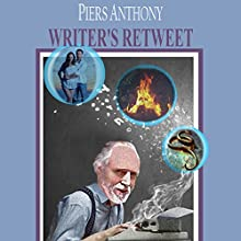 Writer's Retweet Audiobook by Piers Anthony Narrated by Harry Benjamin