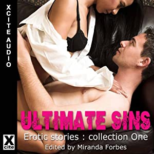 Ultimate Sins: Erotic Stories, Collection One | [Miranda Forbes]