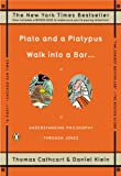 img - for Plato and a Platypus Walk into a Bar . . .: Understanding Philosophy Through Jokes book / textbook / text book
