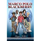 Marco Polo Blackberry ~ Ginger Heller