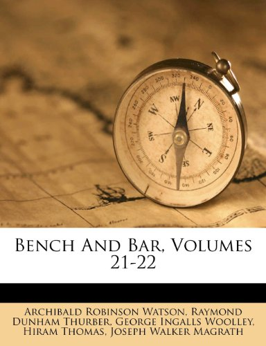 Bench And Bar, Volumes 21-22
