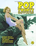 Pop Twenty: 20th Century Pop Culture (Volume 1) (1469918420) by Birchard, Robert S.