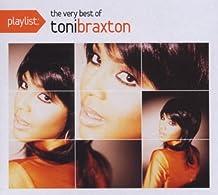Toni Braxton - Playlist:The Very Best of Toni Braxton