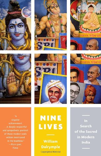 Nine Lives: In Search of the Sacred in Modern India...