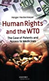 Human Rights and the WTO: The Case of Patents and Access to Medicines (International Economic Law Series)