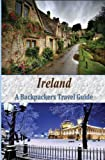 Ireland: A Backpackers Travel Guide