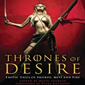Thrones of Desire: Erotic Tales of Swords, Mist and Fire | [Mitzi Szereto]