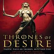 Thrones of Desire: Erotic Tales of Swords, Mist and Fire | [Mitzi Szereto]
