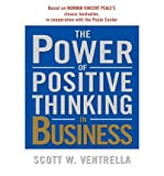 img - for [ The Power of Positive Thinking in Business ] By Ventrella, Scott W ( Author ) [ 2002 ) [ Paperback ] book / textbook / text book