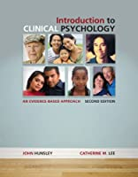 Introduction to Clinical Psychology - Evidence-Based Approach (10) by Hunsley, John - Lee, Catherine M [Hardcover (2009)]