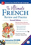 The Ultimate French Review and Practice (UItimate Review & Reference Series)