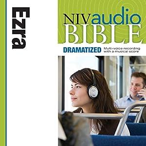 NIV Audio Bible: Ezra (Dramatized) Audiobook