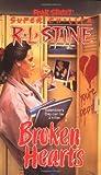 Broken Hearts (Fear Street Super Chillers, No. 4)