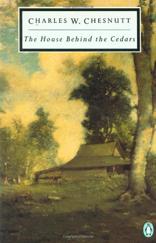 The House Behind the Cedars (Penguin Twentieth-Century Classics)