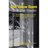 The Yellow Roomby Christopher Bowden