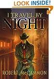 I Travel by Night