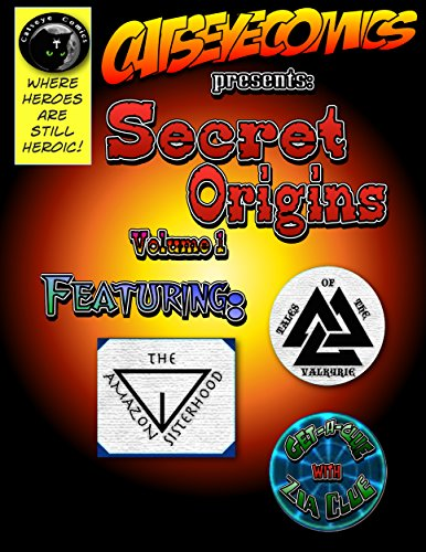Catseye Comics Presents:  Secret Origins Volume 1 (Catseye Comics Presents: Secret Origins)