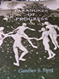Paradoxes of Progress (A Series of books in biology)