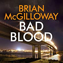 Bad Blood: DS Lucy Black, Book 4 | Livre audio Auteur(s) : Brian McGilloway Narrateur(s) : Caroline Lennon