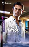 img - for A Doctor's Watch (Silhouette Romantic Suspense) book / textbook / text book