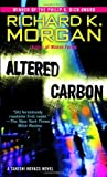 Altered Carbon (0345457692) by Richard K Morgan