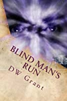 Blind Man's Run