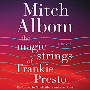 The Magic Strings of Frankie Presto Hörbuch