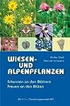 Wiesen- und Alpenpflanzen Erkennen an...