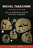 echange, troc Michel Tabachnik - De la musique avant toute chose