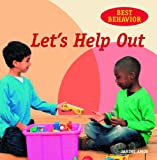 Let's Help Out (Best Behavior) (1607544911) by Amos, Janine