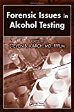 img - for Forensic Issues in Alcohol Testing book / textbook / text book