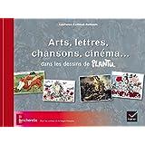 Arts, lettres, chansons, cinéma... dans les dessins de Plantu