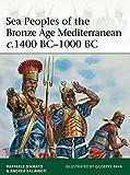 Sea Peoples of the Bronze Age Mediterranean c.1400 BC-1000 BC (Elite)
