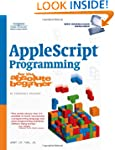 AppleScript Programming for the Absol...