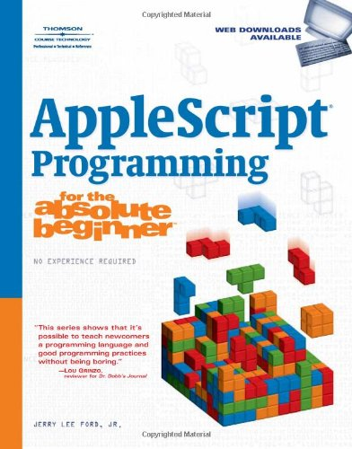 AppleScript Programming for the Absolute Beginner