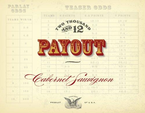 2012 Payout Cabernet Sauvignon 750 Ml