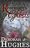 Rosemary's Ghosts (Tess Schafer-Medium)