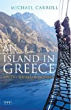 Michael Carroll An Island in Greece: On the Shores of Skopelos