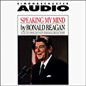 Speaking My Mind: Selected Speeches with Personal Reflections | [Ronald Reagan]