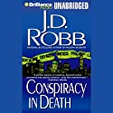 Conspiracy in Death: In Death, Book 8 Audiobook by J. D. Robb Narrated by Susan Ericksen