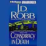 Conspiracy in Death: In Death, Book 8 (       UNABRIDGED) by J. D. Robb Narrated by Susan Ericksen