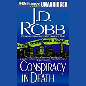 Conspiracy in Death: In Death, Book 8 | [J. D. Robb]