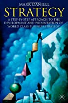 Hot Sale Strategy: A Step by Step Approach to the Development and Presentation of World Class Business Strategy