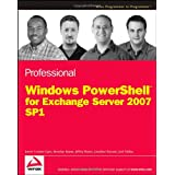 Professional Windows PowerShell for Exchange Server 2007 Service Pack 1 (Programmer to Programmer)by Joezer Cookey-Gam