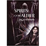 Spirits of the Aether (Spirits of the Earth)by Jaq D. Hawkins
