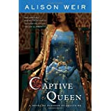 Captive Queenby Alison Weir